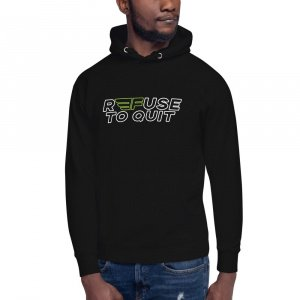 """""""R3FUSE TO QUIT"""" Two Color Hoodie (Adult)"""